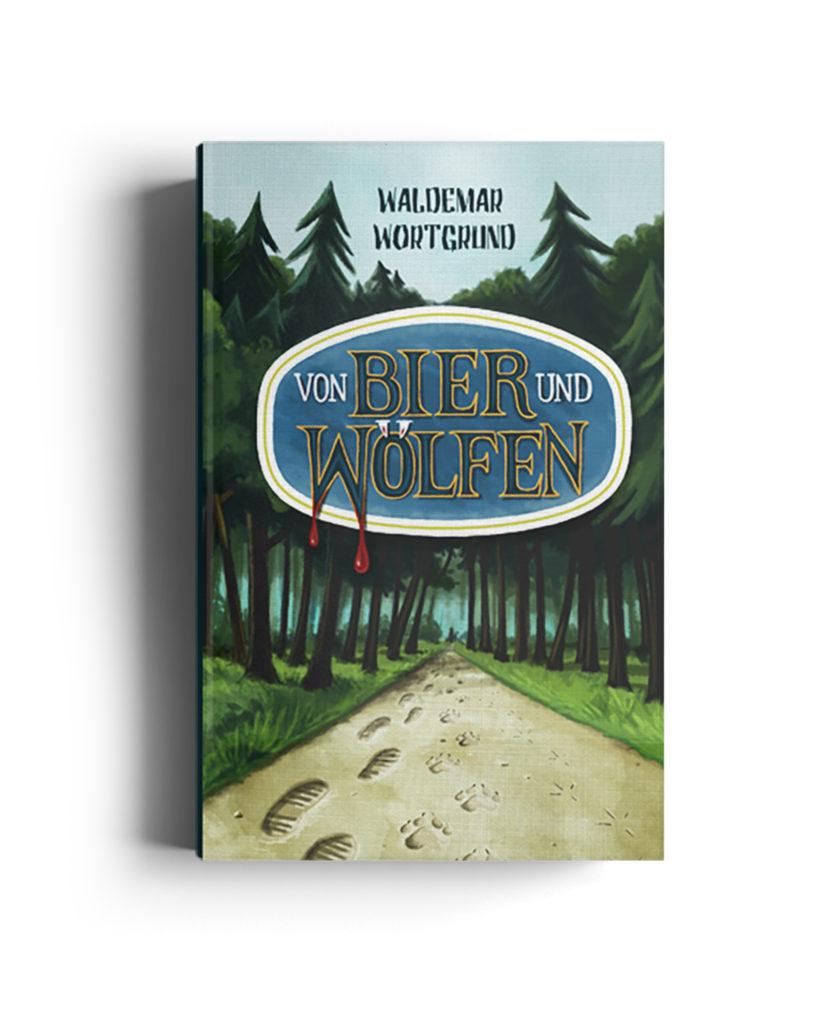 Buchcover Von Bier und Wölfen